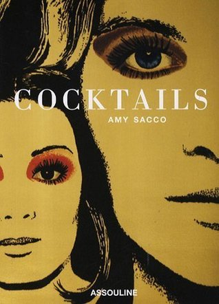 Cocktails  by  Amy Sacco