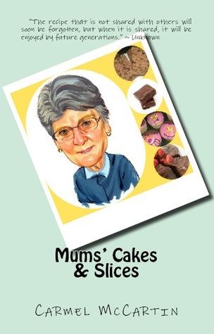 Mums Cakes & Slices Carmel McCartin