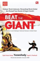 Beat The Giant  by  Yuswohady