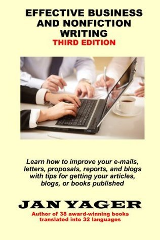 Effective Business and Nonfiction Writing Jan Yager