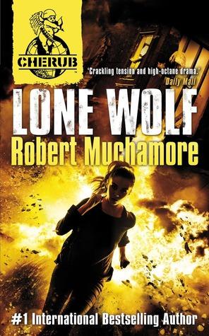 CHERUB: Lone Wolf (CHERUB, #16). (Aramov, #4) Robert Muchamore