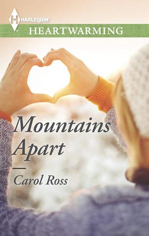 Mountains Apart Carol   Ross