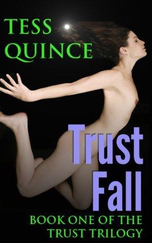 Trust Fall (Trust Trilogy, #1) Tess Quince