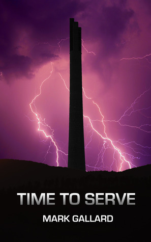 Time To Serve (book 2 in the Simon Kingsley series) Mark Gallard