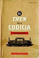 El Tren de la Codicia  by  Elizabeth Ingunza Montero
