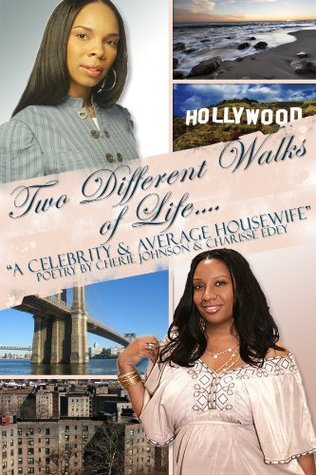 Two Different Walks Of Life A Celebrity and a Average Housewife Cherie Johnson