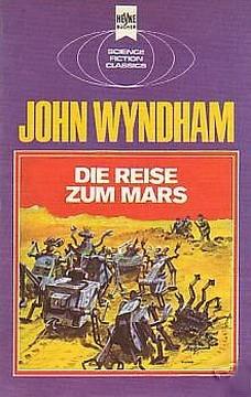 Die Reise zum Mars  by  John Wyndham