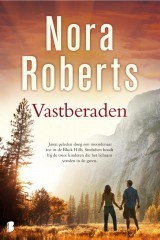 Vastberaden  by  Nora Roberts