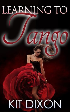 Learning to Tango  by  Kit Dixon
