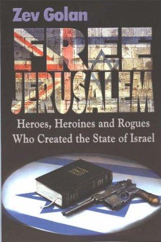 Free Jerusalem  by  Zev Golan