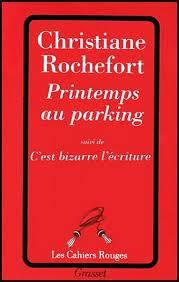 Printemps au parking  by  Christiane Rochefort