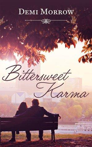 Bittersweet Karma  by  Demi Morrow