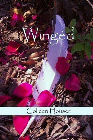 Wingéd  by  Colleen Houser
