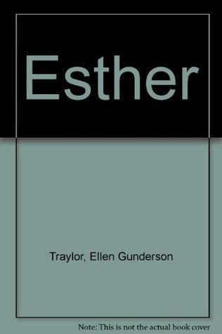 Esther Ellen Gunderson Traylor