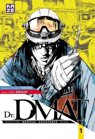 Dr. DMAT, #1 Hiroshi Takano