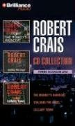 Robert Crais Collection 2: The Monkeys Raincoat / Stalking the Angel / Lullaby Town (Elvis Cole, #1, #2, #3)  by  Robert Crais