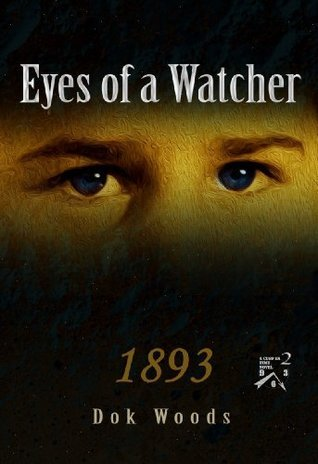 Eyes of a Watcher  by  Dok Woods