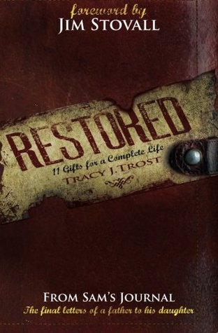 Restored: 11 Gifts for a Complete Life Jim Stovall