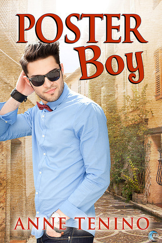 Poster Boy (Theta Alpha Gamma #5)  by  Anne Tenino