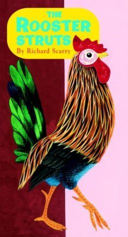 The Rooster Struts Richard Scarry