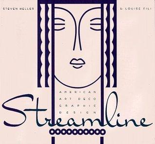 Streamline: American Art Deco Steven Heller