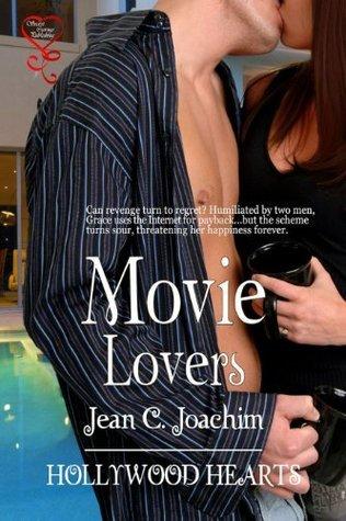 Movie Lovers (Hollywood Hearts, #4)  by  Jean C. Joachim