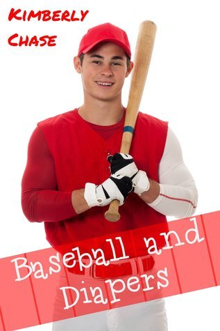 Baseball and Diapers Kimberly  Chase
