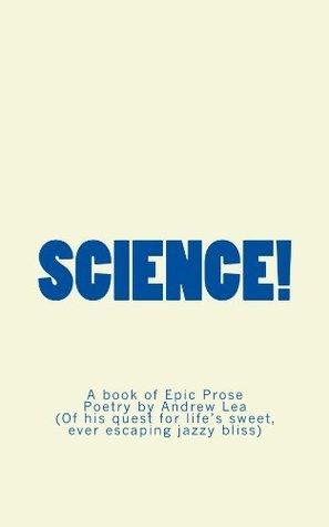 Science! Andrew Lea