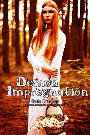 Demon Impregnation Dalia Daudelin