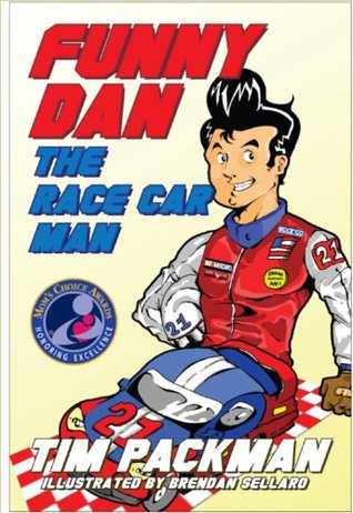Funny Dan the Race Car Man Tim Packman