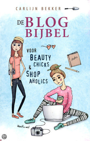 De Blog Bijbel  by  Carlijn Bekker