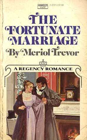 The Fortunate Marriage (Warstowe #1)  by  Meriol Trevor