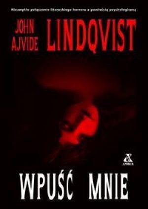 Wpuść mnie  by  John Ajvide Lindqvist