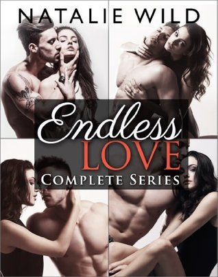 Endless Love: Complete Collection Natalie Wild