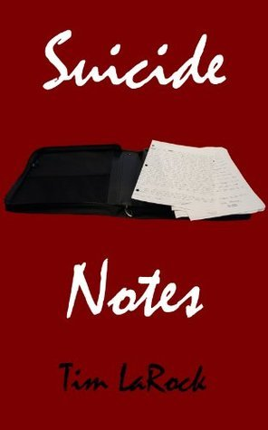 Suicide Notes Tim LaRock