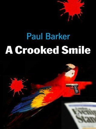 A Crooked Smile Paul Barker