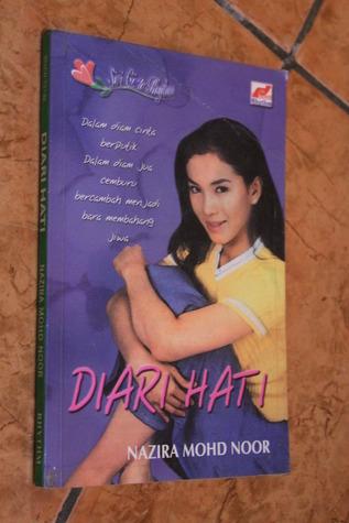 Diari Hati  by  Nazira mohd Noor