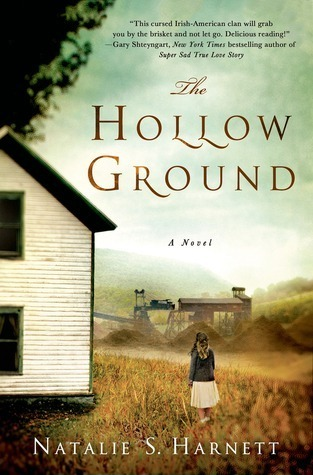The Hollow Ground  by  Natalie S. Harnett