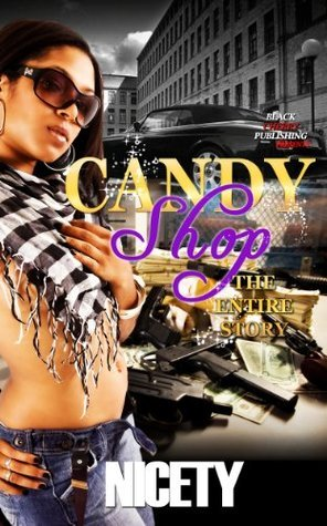 Candy Shop: The Entire Story  by  Nicety