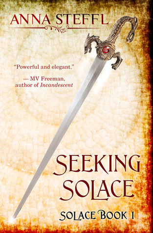 Seeking Solace: Book I Solace  by  Anna Steffl
