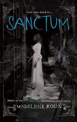 Sanctum (Asylum, #2) Madeleine Roux