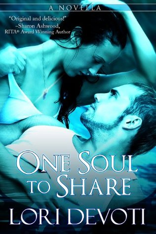 One Soul to Share Lori Devoti