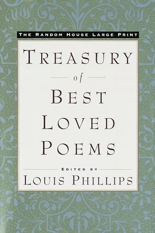 The Random House Large Print Treasury of Best-loved Poems  by  Louis Phillips