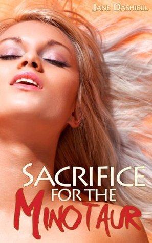 Sacrifice for the Minotaur  by  Jane Dashiell