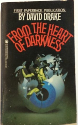 From the Heart of Darkness  by  David Drake