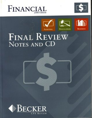 Becker CPA Review: Financial Accounting and Reporting 2006 Edition Textbook  by  Becker CPA Review
