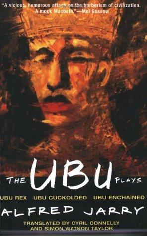 Ubu Roi: Texte Intégral Alfred Jarry
