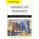 American Passages, Compact Edition (4th, 10)  by  Ayers, Edward L - Gould, Lewis L - Oshinsky, David M - Soder [Paperback (2009)] by Ayers