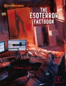 The Esoterror Fact Book  by  Robin D. Laws