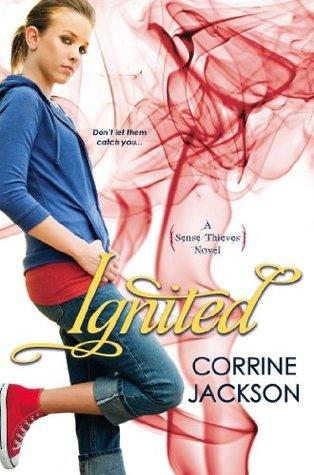 Ignited (Sense Thieves #3) Corrine Jackson